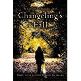 Changeling's Fall (The Eisteddfod Chronicles Book 1)