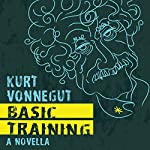 Basic Training | Kurt Vonnegut