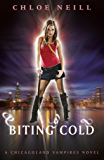 Biting Cold: A Chicagoland Vampires Novel (Chicagoland Vampires Series Book 6)