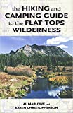 The Hiking and Camping Guide to Colorado s Flat Tops Wilderness (The Pruett Series)