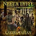 Neeta Lyffe, Zombie Exterminator Audiobook by Karina Fabian Narrated by Becky Parker