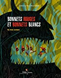 vignette de 'Bonnets rouges et bonnets blancs (Praline Gay-Para)'