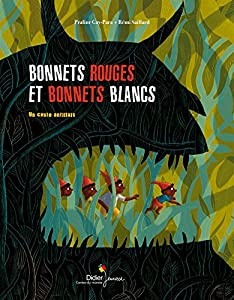 "Afficher ""Bonnets rouges et bonnets blancs"""