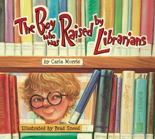 Boy Who Was Raised by Librarians, the