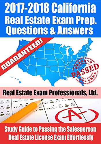 2017 2018 california real estate exam prep questions answers 2017 2018 california real estate exam prep questions answers explanations study guide fandeluxe Gallery