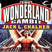 The Hot-Wired Dodo: The Wonderland Gambit, Book 3 | Jack L. Chalker