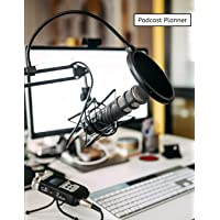 Podcast Planner: Host Radio Journal & Interview Storytelling Notebook.Social Media Planners Book Size 8.5*11 inches