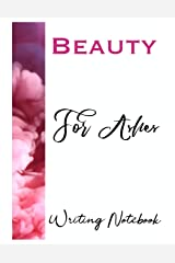 Beauty For Ashes Writing Notebook Paperback