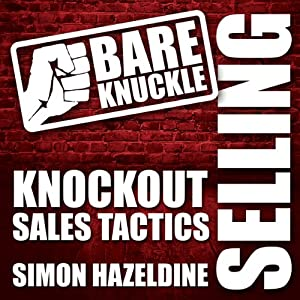 Bare Knuckle Selling Audiobook