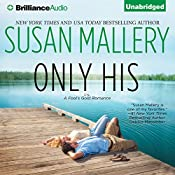 Only His: A Fool's Gold Romance, Book 6 | Susan Mallery