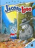 El bosque de los Lobos (Jacobo Lobo)