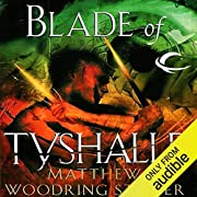Blade of Tyshalle: The Second of the Acts of…