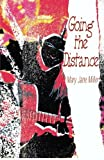 Going the Distance by Mary Jane Miller (2000-06-08)