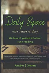 Daily Space: One Rune a Day: 28 days of guided intuitive rune reading Paperback