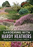 img - for Gardening with Hardy Heathers book / textbook / text book