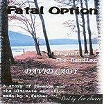Fatal Option | David Cady