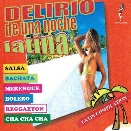 Delirio de una Noche Latina (L...