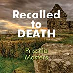 Recalled to Death | Priscilla Masters