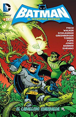 Descargar Libro El Intrépido Batman: El Caballero Esmeralda Sholly Fisch