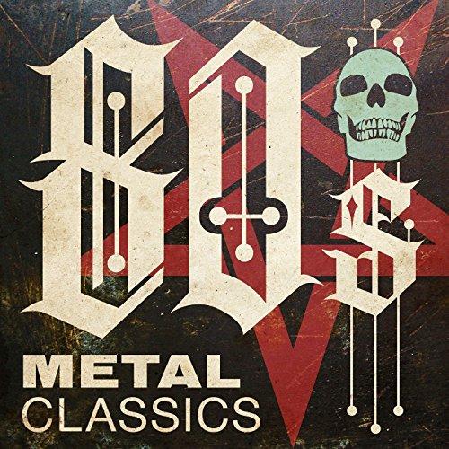 80s Metal Classics [Explicit]