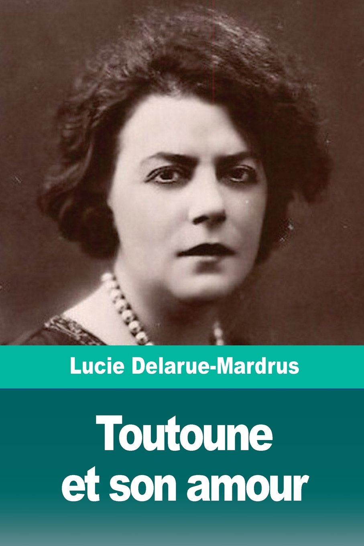 Toutoune Et Son Amour French Edition Lucie Delarue