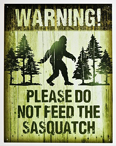 Sasquatch - Don't Feed Tin Sign 13 x 16in by Desperate Ent.