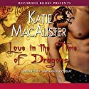Love in the Time of Dragons Audiobook by Katie MacAlister Narrated by Barbara Rosenblat