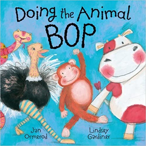Doing the Animal Bop by Ormerod Jan (2005-01-06)