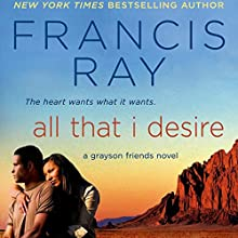All That I Desire Audiobook by Francis Ray Narrated by Jorjeana Marie