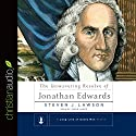 The Unwavering Resolve of Jonathan Edwards Audiobook by Steven J. Lawson Narrated by Simon Vance