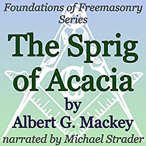 The Sprig of Acacia Audiobook