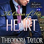 The Owner of His Heart | Theodora Taylor