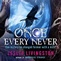 Once Every Never Audiobook by Lesley Livingston Narrated by Lesley Livingston