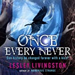 Once Every Never | Lesley Livingston