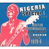: Nigeria Special: Modern Highlife Afro-Sounds