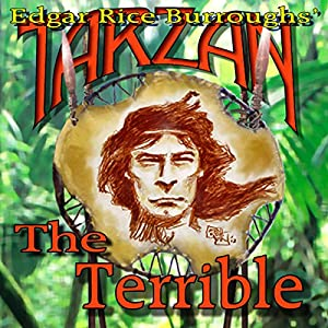 Tarzan the Terrible Hörbuch