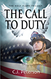 The Call to Duty: The Holy Flame Trilogy