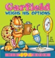 Garfield Weighs His Options: His 49th Book
