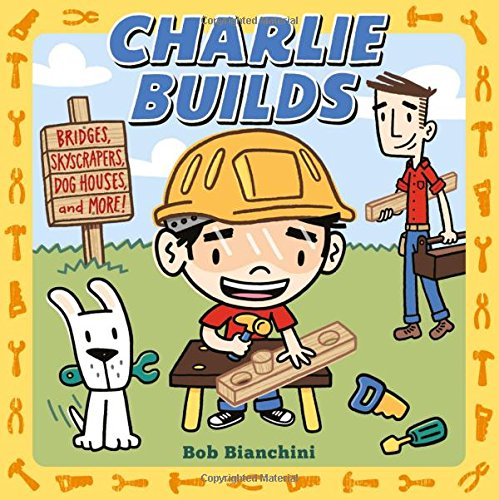 Charlie Builds: Bridges, Skyscrapers, Doghouses, and More!