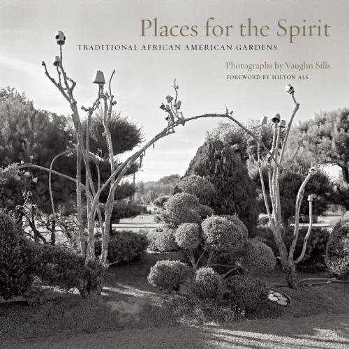 Search : Places for the Spirit: Traditional African American Gardens