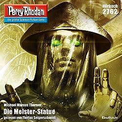 Die Meister-Statue (Perry Rhodan 2762)