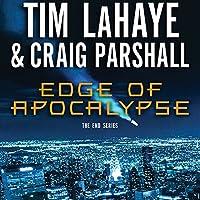 Edge of Apocalypse Hörbuch von Tim LaHaye, Craig Parshall Gesprochen von: Stefan Rudnicki