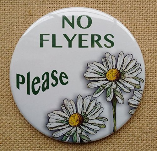 Mailbox Magnet, NO FLYERS Please!, 3.5' Round Magnet with Artwork of Daisies 3.5 Round Magnet with Artwork of Daisies