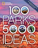 Books : 100 Parks, 5,000 Ideas: Where to Go, When to Go, What to See, What to Do