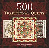 500 Traditional Quilts, Karey Patterson Bresenhan, 1600596886