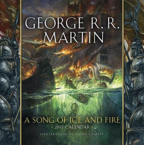 Read Online A Song of Ice and Fire 2017 Calendar: Illustrations by Didier Graffet ebook