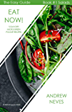 Eat Now! 15 Savory Microgreen Pocket Recipes (The Easy Guide to Microgreens Book 1)