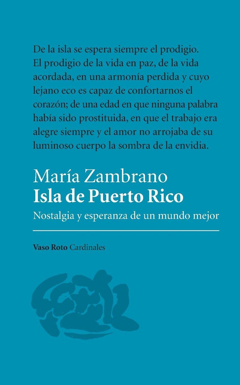 Isla de Puerto Rico: Nostalgia y Esperanza de Un Mundo Mejor (Spanish Edition)