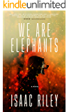 We Are Elephants