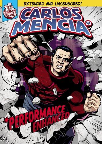 - Carlos Mencia: Performance Enhanced